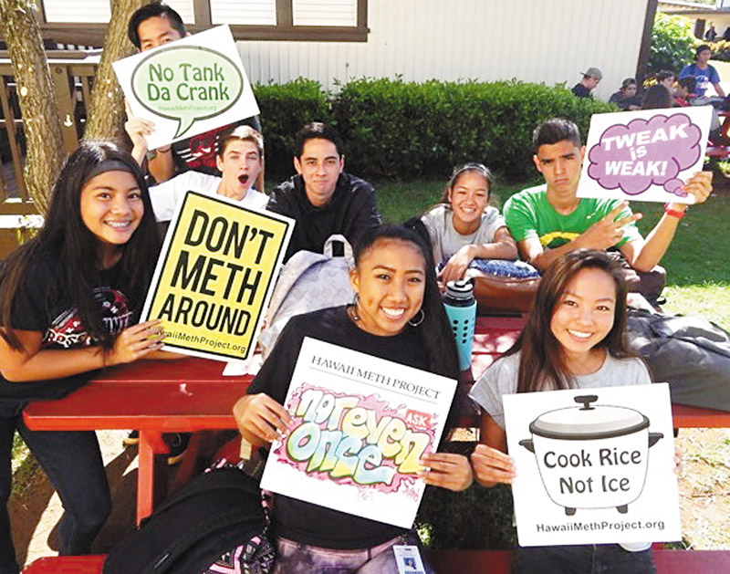 HighSchool students promotethe Hawaii Meth Project's 'Not Even Once' message